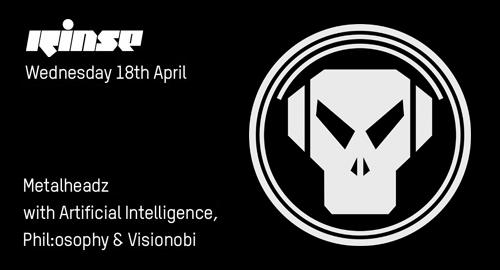 Artificial Intelligence, Phil:osophy & Visionobi - Metalheadz # Rinse FM [18.04.2018]